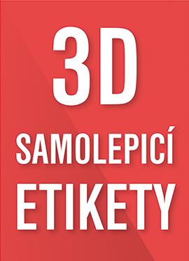3D SAMOLEPICÍ ETIKETY