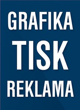 GRAFIKA, TISK, REKLAMA